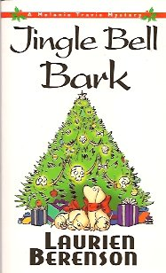 Image for Jingle Bell Bark:  A Melanie Travis Mystery