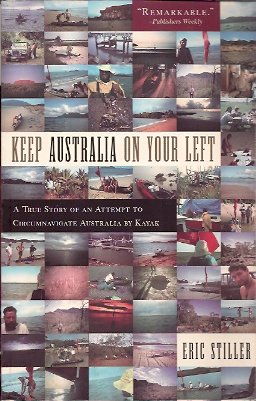 Image for Keep Australia On Your Left:  A True Story of an Attempt to Circumnavigate Australia by Kayak