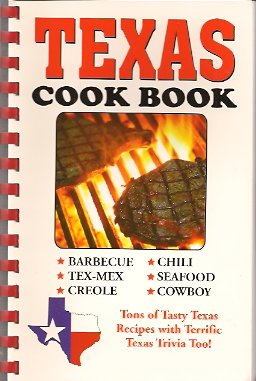 Image for Texas Cook Book: Tasty Texas Recipes and a side of Texas Trivia, too!