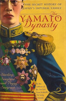 Image for The Yamato Dynasty:  The Secret History of Japan's Imperial Family