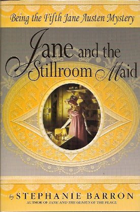 Image for Jane and the Stillroom Maid:  Being the Fifth Jane Austen Mystery