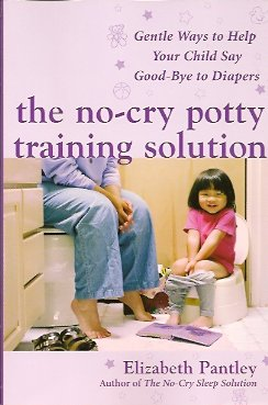 Image for The No-Cry Potty Training Solution:  Gentle Ways to Help Your Child Say Good-Bye to Diapers