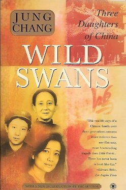 Image for Wild Swans:   Three Daughters of China