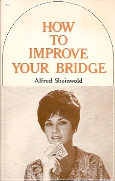 Image for How to Improve Your Bridge: The Fourth Book of Bridge