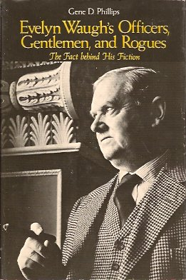 Image for Evelyn Waugh's Officers, Gentlemen, and Rogues:  The Fact Behind His Fiction