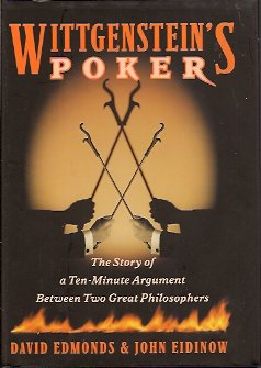Image for Wittgenstein's Poker  The Story of a Ten-Minute Argument Between Two Great Philosophers