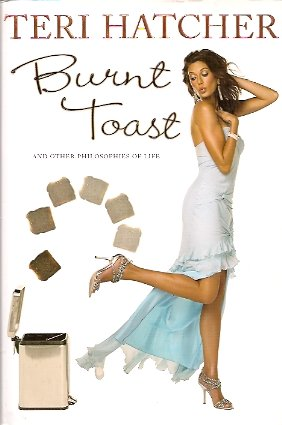 Image for Burnt Toast:  And Other Philosophies of Life