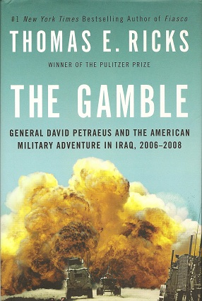 Image for The Gamble:  General David Petraeus and the American Military Adventure in Iraq, 2006-2008
