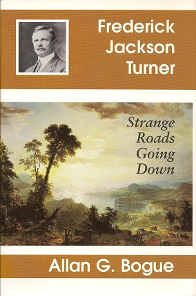 Image for Frederick Jackson Turner:  Strange Roads Going Down
