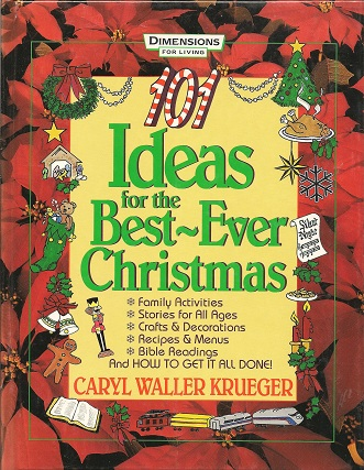 Image for 101 Ideas for the Best-Ever Christmas