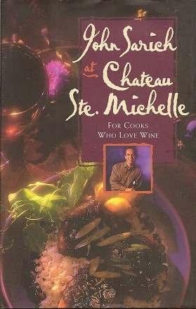 Image for John Sarich at Chateau Ste. Michelle:  For Cooks Who Love Wine