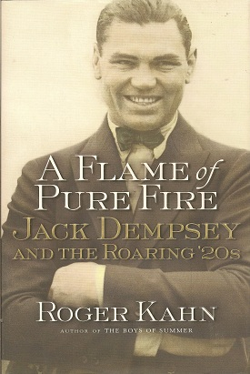 Image for A Flame of Pure Fire:  Jack Dempsey and the Roaring '20s