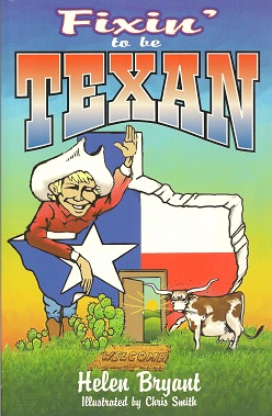 Image for Fixin' To Be Texan