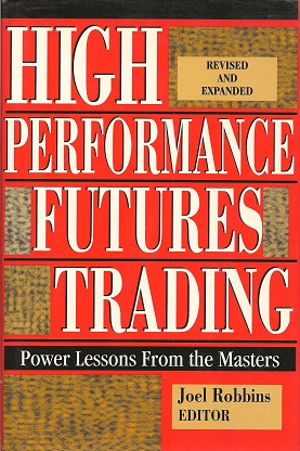 Image for High Performance Futures Trading:  Power Lessons from the Masters