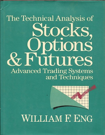 Image for The Technical Analysis of Stocks, Options and Futures