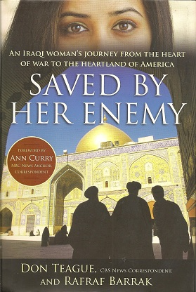 Image for Saved by Her Enemy:  An Iraqi woman's journey from the heart of war to the heartland of America
