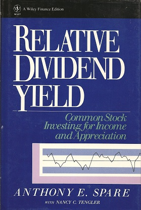 Image for Relative Dividend Yield:  Common Stock Investing for Income and Appreciation