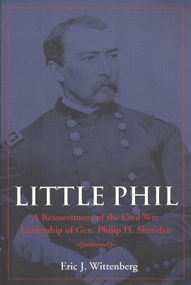 Image for Little Phil:  A Reassessment of the Civil War Leadership of Gen. Philip H. Sheridan