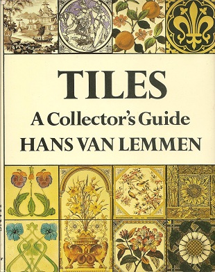 Image for Tiles:  A Collector's Guide
