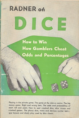 Image for Radner on Dice:  How to Win, How Gamblers Cheat, Odds and Percentages