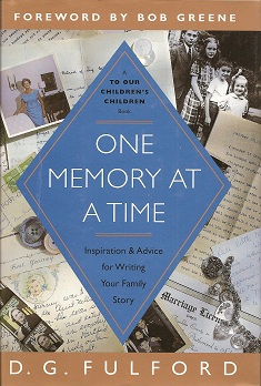 Image for One Memory at a Time:  Inspiration & Advice for Writing Your Family Story