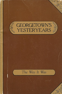 Image for Georgetown's Yesteryears:  An Oral History Anthology