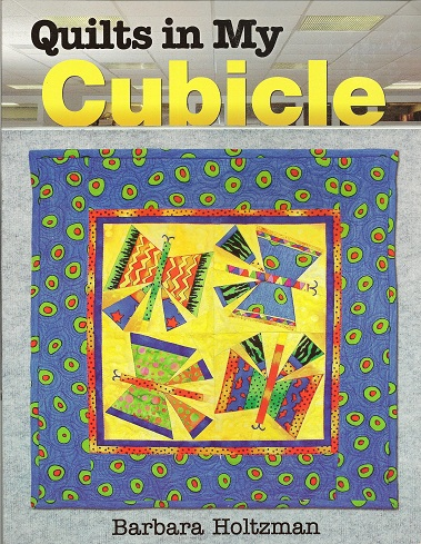 Image for Quilts in My Cubicle