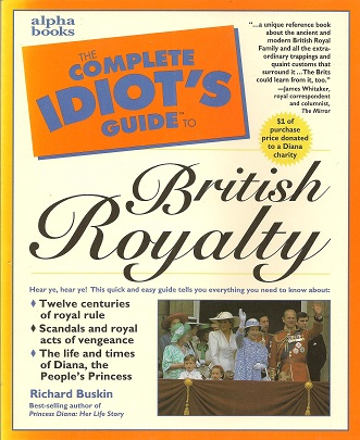 Image for The Complete Idiot's Guide to British Royalty