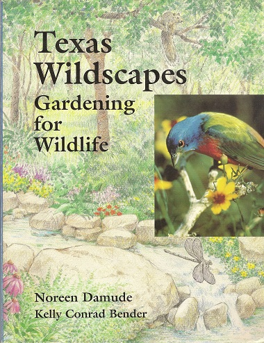 Image for Texas Wildscapes:  Gardening for Wildlife