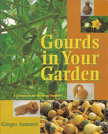 Image for Gourds in Your Garden:  A Guidebook for the Home Gardener