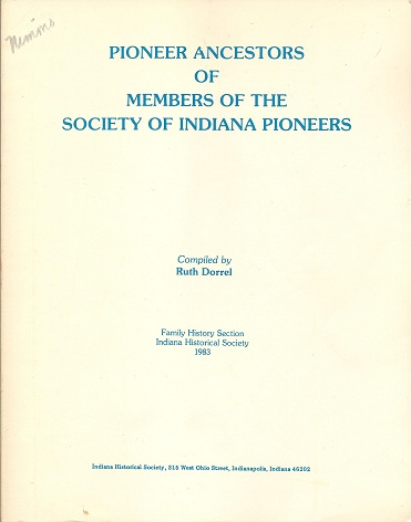 Image for Pioneer Ancestors of Members of the Society of Indiana Pioneers