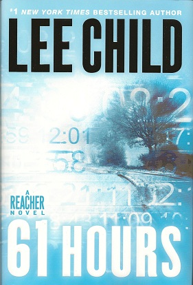 Image for 61 Hours A Reacher Novel