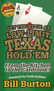Image for Get the Edge At Low-Limit Texas Hold'em:  From the Kitchen to the Cardroom