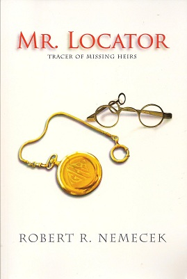 Image for Mr. Locator:  Tracer of Missing Heirs