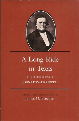 Image for A Long Ride in Texas:  The Explorations of John Leonard Riddell