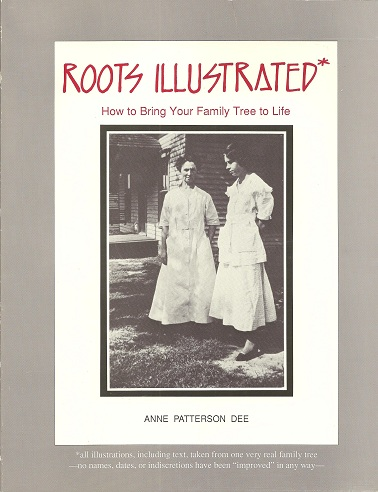 Image for Roots Illustrated:  How to Bring Your Family Tree to Life