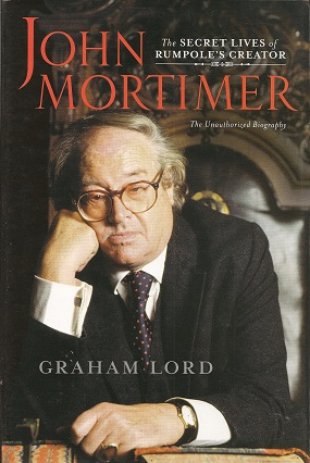 Image for John Mortimer:  The Secret Lives of Rumpole's Creator