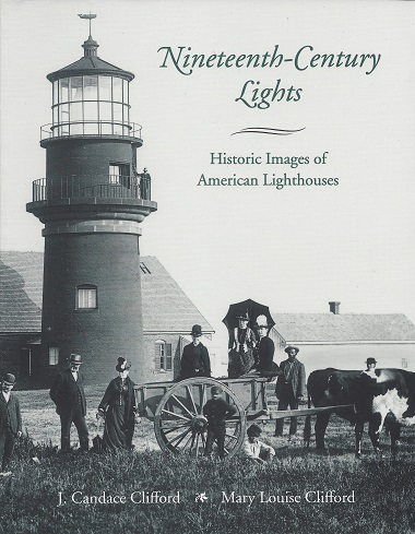 Image for Nineteenth-Century Lights:  Historic Images of American Lighthouses