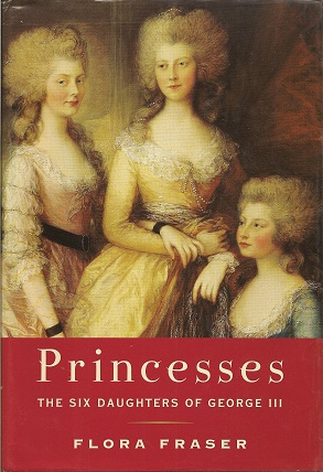 Image for Princesses:  The Six Daughters of George III