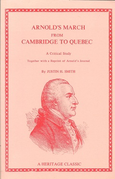Image for Arnold's March from Cambridge to Quebec  A Critical Study, Together with a Reprint of Arnold's Journal