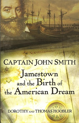 Image for Captain John Smith:  Jamestown and the Birth of the American Dream