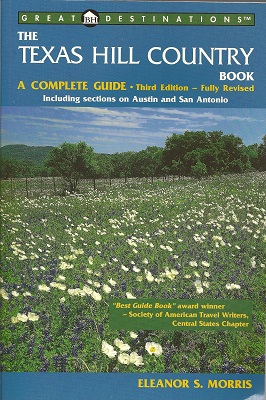 Image for The Texas Hill Country Book:  A Complete Guide, Third Edition