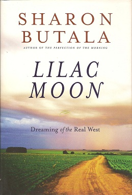 Image for Lilac Moon:  Dreaming of the Real West
