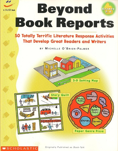 Image for Beyond Book Reports Grades 2-6:  50 Totally Terrific Literature Response Activities That Develop Great Readers and Writers