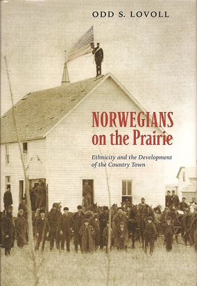 Image for Norwegians on the Prairie:  Ethnicity and the Development of the Country Town
