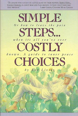 Image for Simple Steps...Costly Choices:  A Guide to Inner Peace