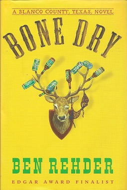Image for Bone Dry:  A Blanco County, Texas, Novel