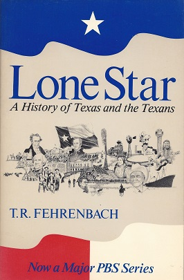 Image for Lone Star:  A History of Texas and the Texans