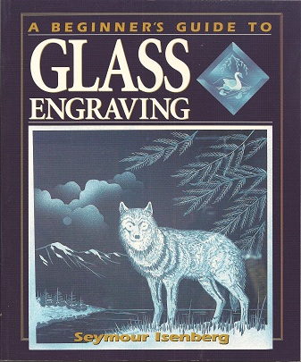Image for A Beginner's Guide to Glass Engraving