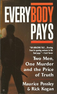 Image for Everybody Pays: Two Men, One Murder and the Price of Truth
